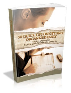 50 Quick Tips Organized Easily Stephen B Henry