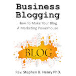 Business Blogging Stephen B Henry