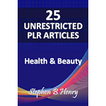 Health & Beauty Unrestricted PLR Articles Stephen B. Henry