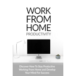 Work From Home Productivity Stephen B. Henry eShop
